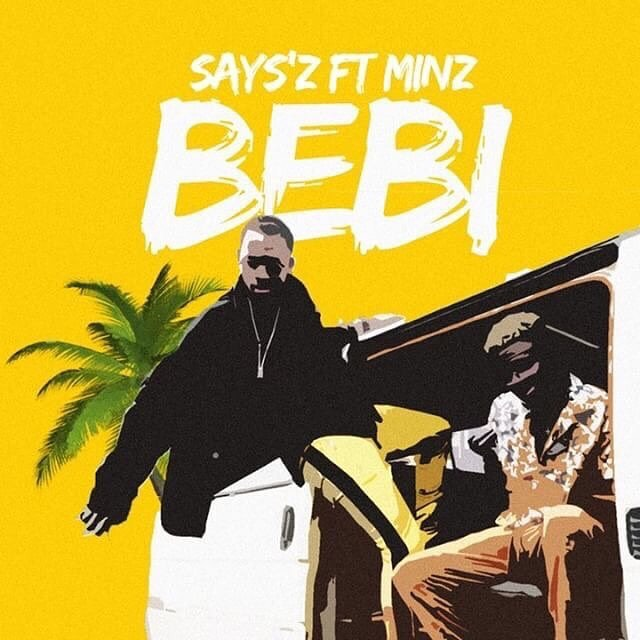 Cover - SAYS'Z feat Minz - Bebi
