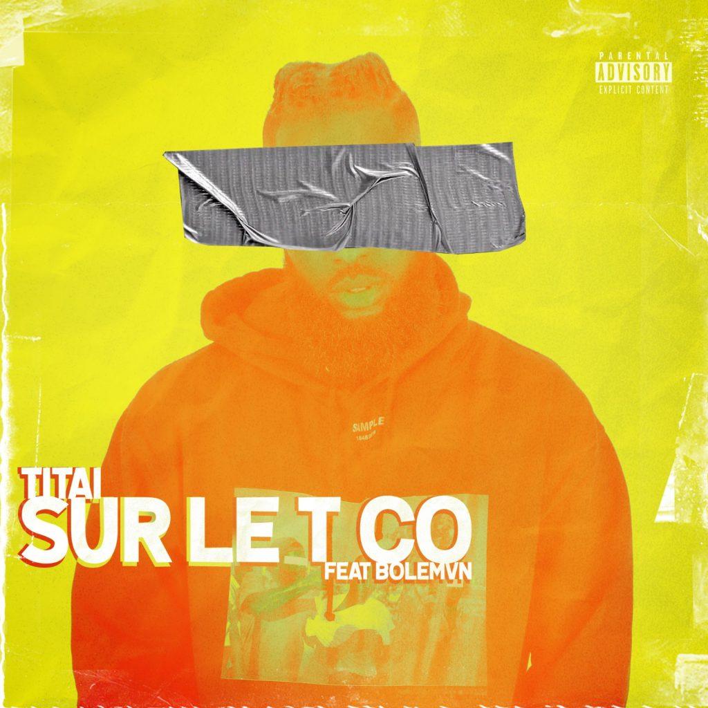 Titai feat Bolemvn - Sur Le T Co (Cover Single BD)